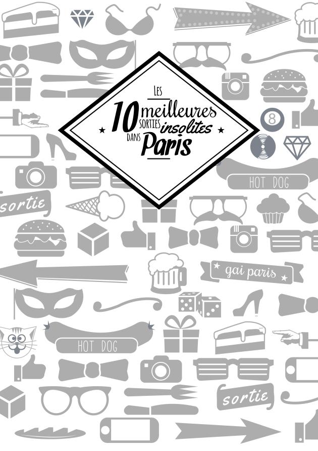 10 meilleures sorties insolites dans paris