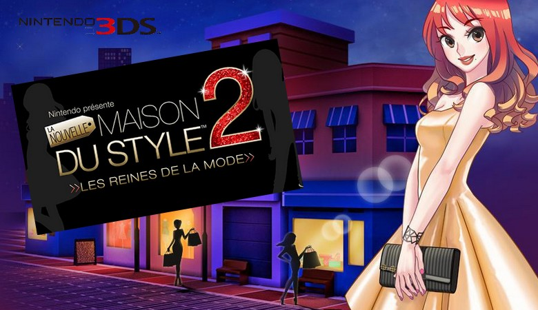 la nouvelle maison du style 2 les reines de la mode 3ds test webzine. Black Bedroom Furniture Sets. Home Design Ideas